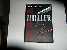 Thriller 2 Edited by Clive Cussler (2009) SIGNED by 16 of the contributors