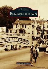 Elizabethtown [Images of America] [Pa]
