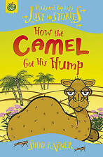 How the Camel Got His Hump (Just So Stories) by Kipling, Rudyard, Rayner, Shoo