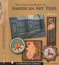 The Encyclopedia of American Art Tiles : Region 6 Southern California