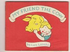 Children's Adv Bklet illus Lois Lenski MY FRIEND COW Natl Dairy Council 1975 ed