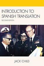 Introduction to Spanish Translation by Jack Child (2009, Paperback)