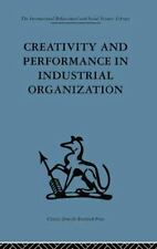 Creativity and Performance in Industrial Organization (2014, Paperback)