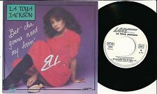 "LATOYA JACKSON 45 TOURS 7"" FRANCE BET'CHA GONNA NEED MY LOVIN'"