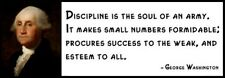 Wall Quote - George Washington - Discipline Is the Soul of an Army. It Makes Sma