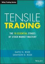 TENSILE TRADING - ROZE, GATIS N./ ROZE, GRAYSON D. - NEW HARDCOVER BOOK