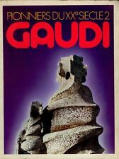 GAUDI Antoni, Pionniers du XX Siecle 2. Gaudi