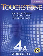 Touchstone Workbook 4A, Sandiford, Helen, McCarten, Jeanne, McCarthy, Michael, V
