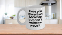 Lacrosse Mug White Coffee Cup Funny Gift for Mom, Player, Coach, Team, Love