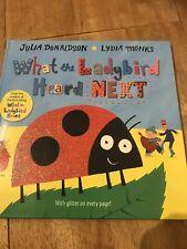 Julia Donaldson's What The Ladybird Heard Next(hardback)