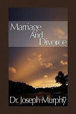 Marriage and Divorce by Joseph Murphy (2010, Hardcover)