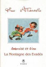 "Dino Attanasio – Ambroise & Gino ""La montagne des Evadés"" - Tirage limité Hibou"