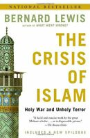 The Crisis of Islam: Holy War and Unholy Terror by Bernard Lewis