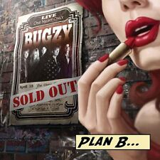 Bugzy-Plan B (NEW * US HARD ROCK * Berline 500 * NIGHT RANGER * BAD ENGLISH * quoirboys)
