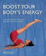 Boost Your Body's Energy: A Practical Introduction to the Secrets of Vitality fr