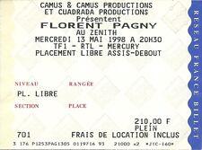 RARE / TICKET DE CONCERT - FLORENT PAGNY AU ZENITH - PARIS LE 13 MAI 1998