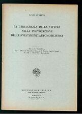 BUSATTO UBRIACHEZZA DELLA VITTIMA PROVOCAZIONE INVESTIMENTI AUTOMOBILISTICI 1939