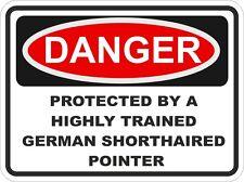 GERMAN SHORTHAIRED POINTER Danger Sticker Pet for Bumper Locker Car Door Locker