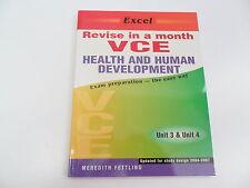 Excel Revise In A Month Vce Health & Human Development Unit 3 & 4 Fettling 2002