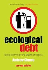 Ecological Debt,  Second Edition: Global Warming and the Wealth of Nations, Simm