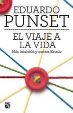 El viaje a la vida (Spanish Edition) by Eduardo Punset
