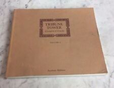 TRIBUNE TOWER Competition Volume I Academy Editions Rizzoli USA 1980 Edition V1