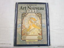 "Book, ""A Guide to Art Nouveau Style"" by William Hardy"