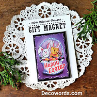 DecoWords Fridge Magnet HAPPY EASTER  BUNNY MAGNET Bunnies Rabbit Rabbits Gift