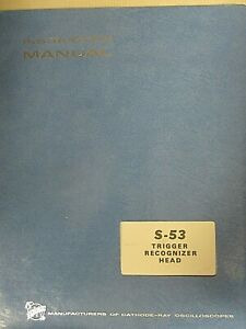 Tektronix S-53 Trigger Recognizer Head Instruction Manual 070-1147-00