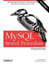 MySql Stored Procedure Programming: Building High-Performance Web.