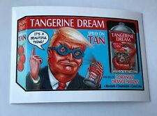 Garbage Pail Kids 2016 Tangerine Dream #116 Wacky Packages Disgrace White House