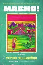 Macho!: A Novel by Villasenor, Victor