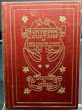 A Cathedral Courtship  1st Edition, Classics, Hardcover, Illustrated (K. Dixon)