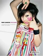 Pimp London: The Guide,Briony Quested