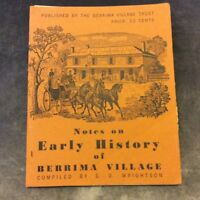 Notes on Early History of Berrima Village - Berrima Village Trust
