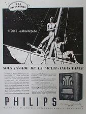 PUBLICITE PHILIPS 535 MULTI INDUCTANCE REGNE DE MAGELLAN LIVINGSTONE DE 1935 AD