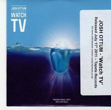 (EE954) Josh Ottum, Watch TV - 2011 DJ CD