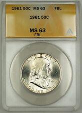 1961 Franklin Silver Half Dollar 50c Coin ANACS MS-63 Full Bell Lines Better* RL