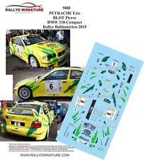 DECALS 1/43 REF 1668 PEYRACHE  BMW 318 Compact Rallye Baldomérien 2015