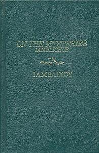 Hardback, Iamblichus ON THE MYSTERIES Chaldean Greek occult Thomas Taylor, new