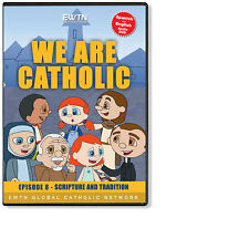 WE ARE CATHOLIC EPISODE 8* SCRIPTURE AND TRADITION* KIDS ENGLISH & SPANISH  DVD