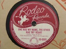 Tex Morton 78RPM Record One Has My Name The Other Has My Heart Rodeo IO-001