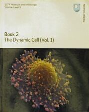 The Dynamic Cell (vol.1) (S377 Molecular and Cell Biology),The Open University