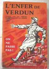 On ne passe pas ! L'Enfer de Verdun Par les témoins commenté J H LEFEBVRE 1986