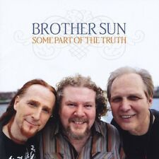 Brother Sun - Some Part of the Truth [New CD]