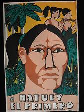 OSPAAAL Political Poster HATUEY EL PRIMERO SILKSCREEN 1993 ART HISTORY #1