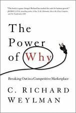 The Power of Why: Breaking Out in a Competitive Marketplace, Very Good Books