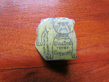 Vintage Bull Dog Twist Tobacco Tag Tin Litho Pipe Chewing Rare!