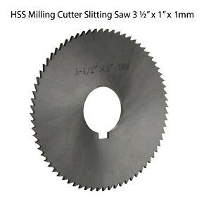 "HSS Milling Cutter Slitting Saw 3 ½"" x 1"" x 1mm"