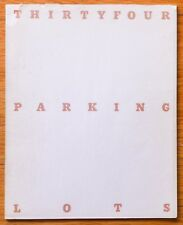 ED RUSCHA - THIRTY FOUR PARKING LOTS - 1967 1ST EDITION WITH EXTRA FLAP & JACKET